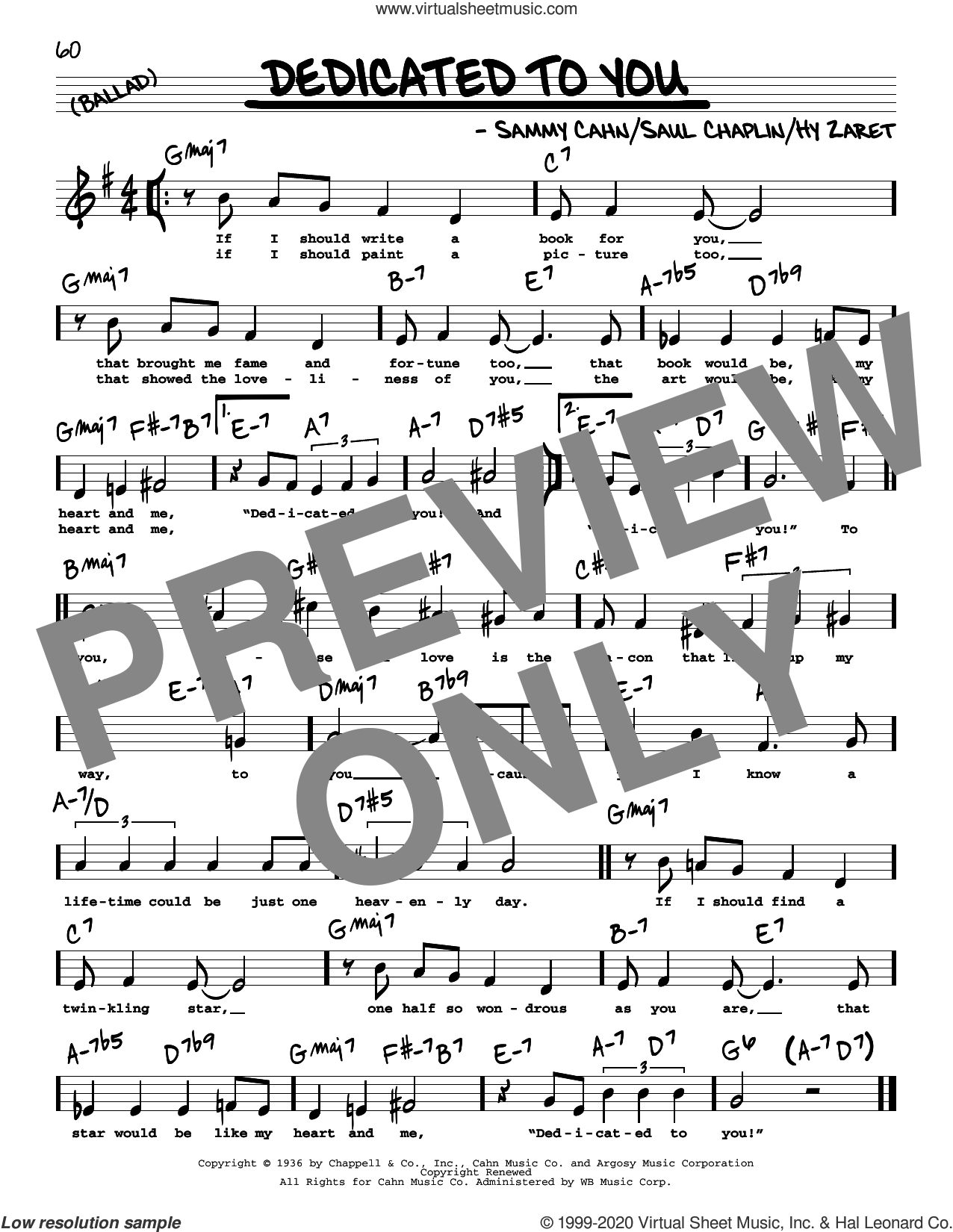 Dedicated To You (High Voice) sheet music for voice and other instruments (high voice) by Sammy Cahn, Hy Zaret and Saul Chaplin, intermediate skill level