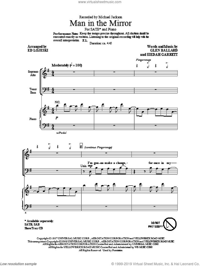 Man In The Mirror (arr. Ed Lojeski) sheet music for choir (SATB: soprano, alto, tenor, bass) by Glen Ballard, Siedah Garrett, Ed Lojeski and Michael Jackson, intermediate skill level