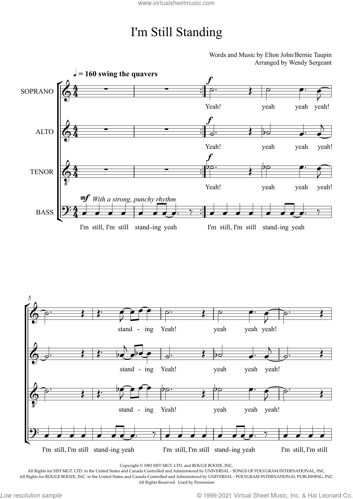 I'm Still Standing (arr. Wendy Sergeant) sheet music for choir (SATB: soprano, alto, tenor, bass) by Elton John, Wendy Sergeant and Bernie Taupin, intermediate skill level