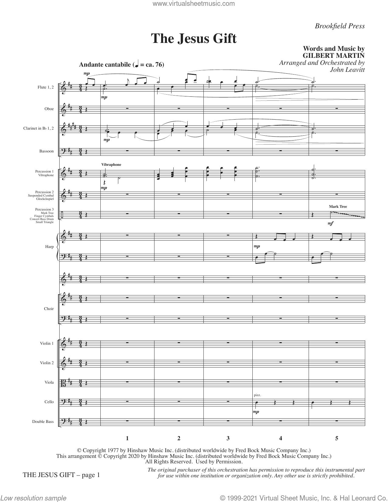 The Jesus Gift (arr. John Leavitt) (COMPLETE) sheet music for orchestra/band by John Leavitt and Gilbert Martin, intermediate skill level