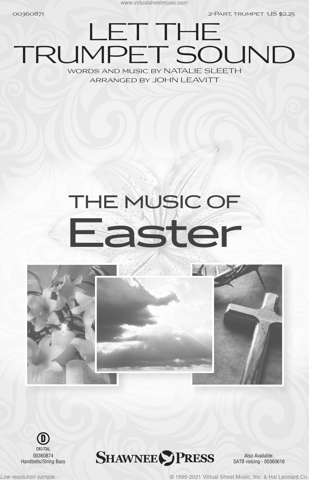 Let The Trumpet Sound (arr. John Leavitt) sheet music for choir (2-Part) by NATALIE SLEETH and John Leavitt, intermediate duet