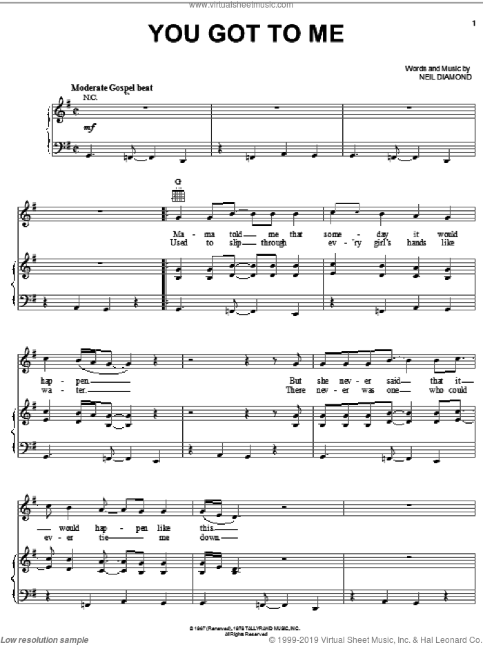 You Got To Me sheet music for voice, piano or guitar by Neil Diamond. Score Image Preview.