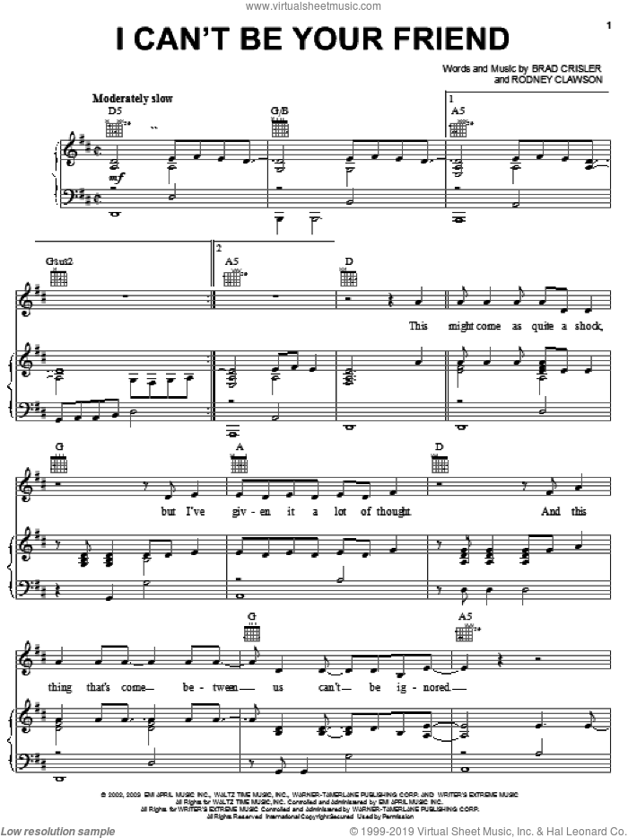 I Can't Be Your Friend sheet music for voice, piano or guitar by Rushlow, Brad Crisler and Rodney Clawson, intermediate skill level