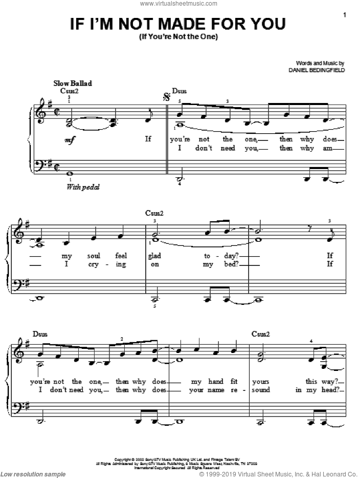 If I'm Not Made For You (If You're Not The One) sheet music for piano solo by Daniel Bedingfield, easy. Score Image Preview.