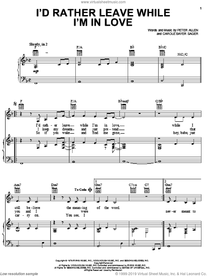 I'd Rather Leave While I'm In Love sheet music for voice, piano or guitar by Carole Bayer Sager and Peter Allen. Score Image Preview.