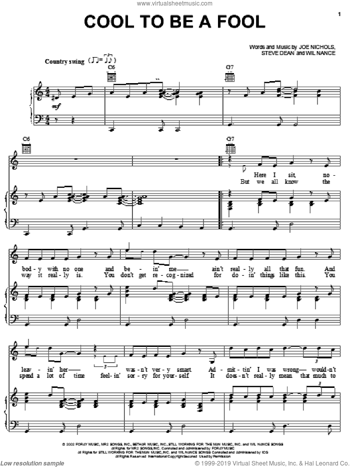 Cool To Be A Fool sheet music for voice, piano or guitar by Wil Nance, Joe Nichols and Steve Dean. Score Image Preview.