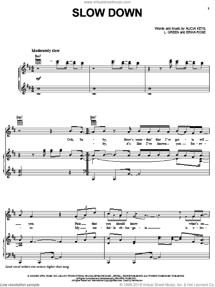 Slow Down sheet music for voice, piano or guitar by Alicia Keys, Erika Rose and L. Green, intermediate skill level