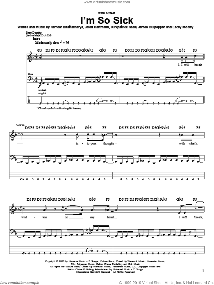 I'm So Sick sheet music for bass (tablature) (bass guitar) by Flyleaf, James Culpepper, Jared Hartmann, Kirkpatrick Seals, Lacey Mosley and Sameer Bhattacharya, intermediate skill level