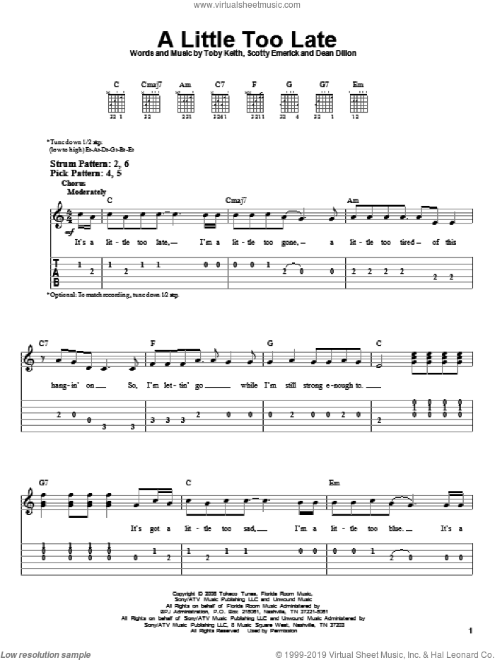 A Little Too Late sheet music for guitar solo (easy tablature) by Scotty Emerick, Dean Dillon and Toby Keith. Score Image Preview.