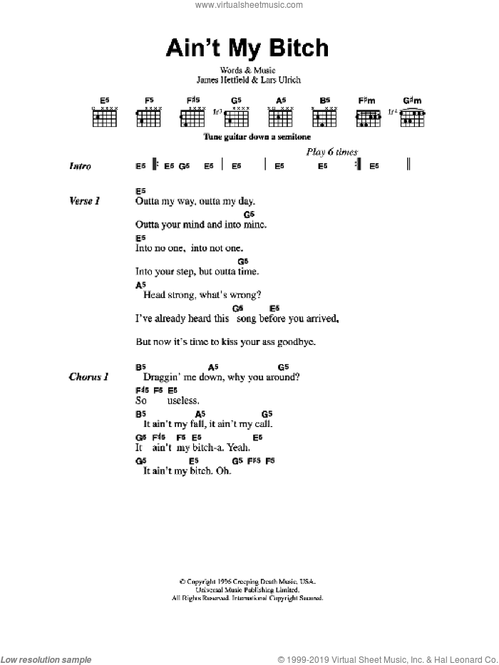 Ain't My Bitch sheet music for guitar (chords) by James Hetfield, Metallica and Lars Ulrich. Score Image Preview.