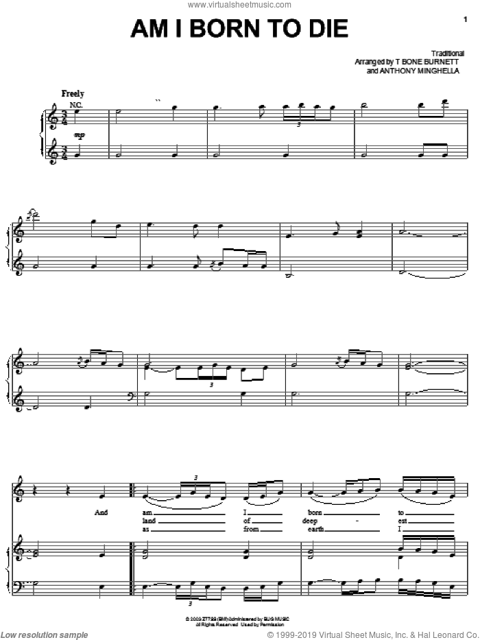 Am I Born To Die sheet music for voice, piano or guitar by Tim Eriksen, Cold Mountain (Movie), Anthony Minghella and T-Bone Burnett, intermediate skill level
