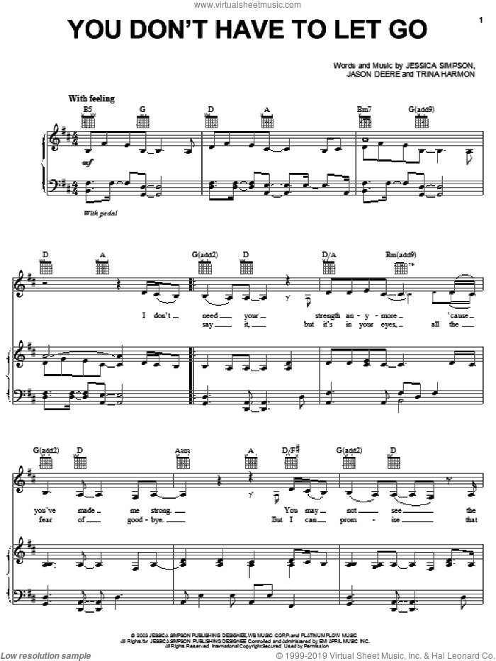 You Don't Have To Let Go sheet music for voice, piano or guitar by Jessica Simpson, Jason Deere and Trina Harmon, intermediate skill level