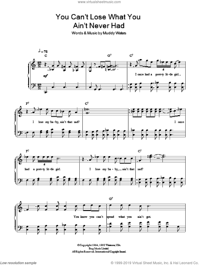 You Can't Lose What You Ain't Never Had sheet music for piano solo by Muddy Waters, easy skill level