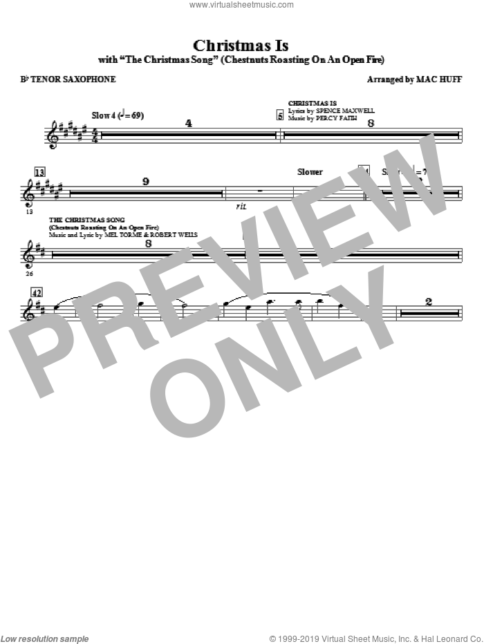 Christmas Is (with The Christmas Song, chestnuts roasting on an open fire sheet music for orchestra/band (tenor sax) by Mac Huff