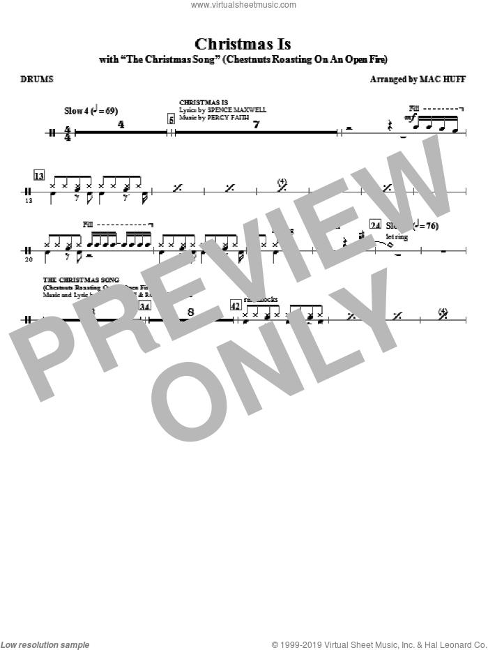 Christmas Is (with The Christmas Song, chestnuts roasting on an open fire sheet music for orchestra/band (drums) by Mac Huff