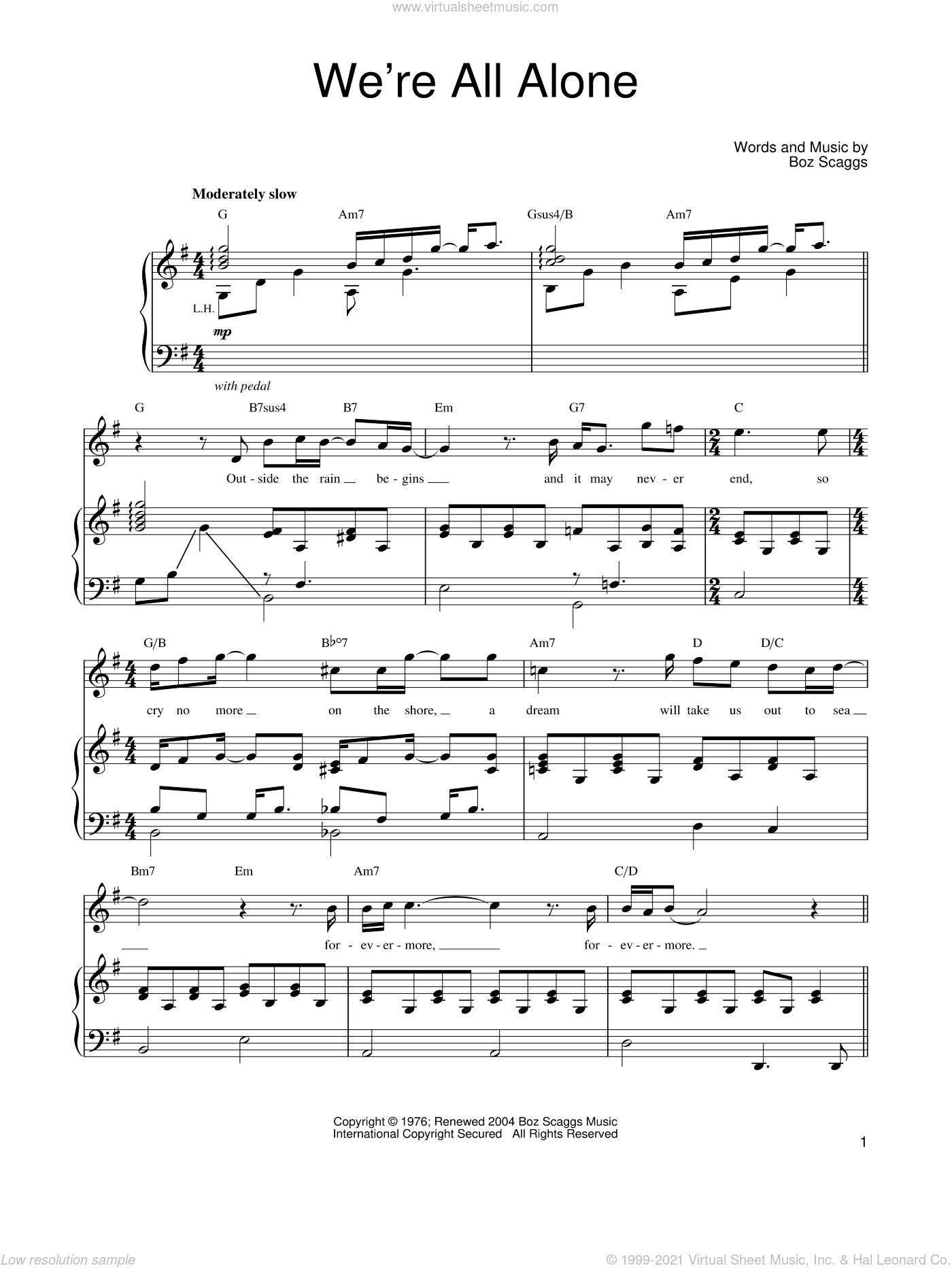 We're All Alone sheet music for voice, piano or guitar by Boz Scaggs, intermediate skill level