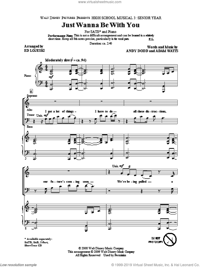 Just Wanna Be With You (from High School Musical 3) sheet music for choir (SATB: soprano, alto, tenor, bass) by Ed Lojeski and Adam Watts, intermediate. Score Image Preview.