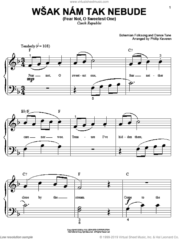 Wsak Nam Tak Nebude (Fear Not, O Sweetest One) sheet music for piano solo (big note book) by Bohemian Folksong & Dance Tune and Phillip Keveren. Score Image Preview.