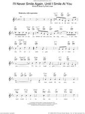 Cover icon of I'll Never Smile Again, Until I Smile At You sheet music for voice and other instruments (fake book) by Frank Sinatra, intermediate skill level
