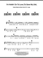 Cover icon of I'm Holdin' On To Love (To Save My Life) sheet music for piano solo (chords, lyrics, melody) by Shania Twain and Robert John Lange, intermediate piano (chords, lyrics, melody)