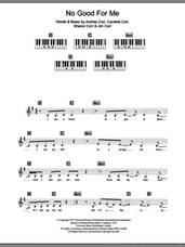 Cover icon of No Good For Me sheet music for piano solo (chords, lyrics, melody) by The Corrs, Andrea Corr, Caroline Corr, Jim Corr and Sharon Corr, intermediate piano (chords, lyrics, melody)