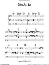 Cover icon of Father And Son sheet music for voice, piano or guitar by Ronan Keating and Cat Stevens, intermediate skill level