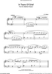 Cover icon of In Tears Of Grief (from St Matthew Passion) sheet music for piano solo by Johann Sebastian Bach, classical score, intermediate skill level