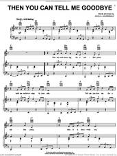 Cover icon of Then You Can Tell Me Goodbye sheet music for voice, piano or guitar by The Casinos, Eddy Arnold and John D. Loudermilk, intermediate skill level