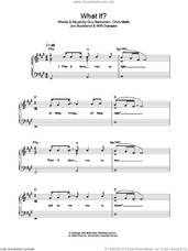 Cover icon of What If? sheet music for piano solo by Coldplay, Chris Martin, Guy Berryman, Jon Buckland and Will Champion, easy skill level