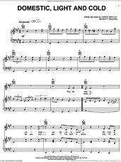 Cover icon of Domestic, Light And Cold sheet music for voice, piano or guitar by Dierks Bentley and Brett Beavers, intermediate skill level
