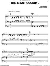 Cover icon of This Is Not Goodbye sheet music for voice, piano or guitar by Melissa Etheridge, intermediate skill level