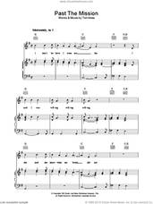 Cover icon of Past The Mission sheet music for voice, piano or guitar by Tori Amos, intermediate skill level