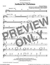 Cover icon of Anthem for Christmas sheet music for orchestra/band (flute) by Michael W. Smith, Gloria Gaither and John Purifoy, intermediate skill level
