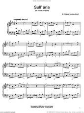 Cover icon of Sull'aria sheet music for piano solo by Wolfgang Amadeus Mozart, classical score, easy skill level
