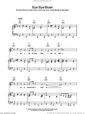 Cover icon of Bye Bye Blues sheet music for voice, piano or guitar by Fred Hamm, Bert Lowe, Chauncey Gray and David Bennett, intermediate skill level