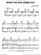 Cover icon of When The Sun Comes Out sheet music for voice, piano or guitar by Mel Torme, Harold Arlen and Ted Koehler, intermediate skill level