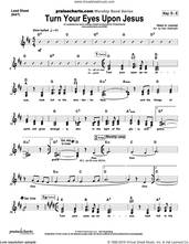 Cover icon of Turn Your Eyes Upon Jesus sheet music for voice and other instruments (fake book) by Dan Galbraith and Helen H. Lemmel, intermediate skill level