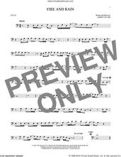 Cover icon of Fire And Rain sheet music for cello solo by James Taylor, intermediate skill level