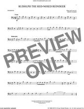 Cover icon of Rudolph The Red-Nosed Reindeer sheet music for trombone solo by Johnny Marks and John Denver, intermediate skill level