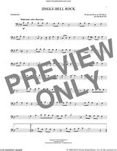 Cover icon of Jingle Bell Rock sheet music for trombone solo by Bobby Helms, Aaron Tippin, Jim Boothe and Joe Beal, intermediate skill level