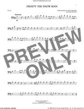 Cover icon of Frosty The Snow Man sheet music for cello solo by Steve Nelson, Jack Rollins and Jack Rollins & Steve Nelson, intermediate skill level