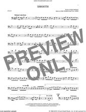 Cover icon of Smooth sheet music for cello solo by Santana featuring Rob Thomas, Itaal Shur and Rob Thomas, intermediate skill level