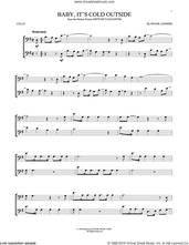 Cover icon of Baby, It's Cold Outside sheet music for cello solo by Frank Loesser, intermediate skill level