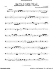 Cover icon of My Funny Friend And Me sheet music for cello solo by Sting and David Hartley, intermediate skill level
