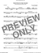 Cover icon of Written In The Stars sheet music for trombone solo by Elton John and Tim Rice, intermediate skill level