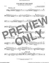 Cover icon of Colors Of The Wind (from Pocahontas) sheet music for cello solo by Vanessa Williams, Alan Menken and Stephen Schwartz, intermediate skill level