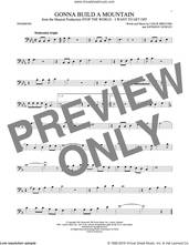 Cover icon of Gonna Build A Mountain sheet music for trombone solo by Leslie Bricusse and Anthony Newley, intermediate skill level