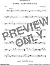 Cover icon of If I Ever Lose My Faith In You sheet music for cello solo by Sting, intermediate skill level