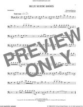 Cover icon of Blue Suede Shoes sheet music for trombone solo by Carl Perkins and Elvis Presley, intermediate skill level