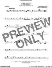 Cover icon of Tomorrow sheet music for trombone solo by Charles Strouse and Martin Charnin, intermediate skill level